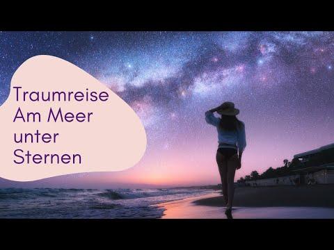 """Traumreise zum Einschlafen """"Am Meer unter Sternen"""" Fantasiereise Entspannungsgeschichte Meditation"""